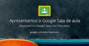 Google oferece ferramenta de educação gratuita para professores – Google Sala de Aula