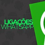 [Notícia] WhatsApp libera a função de ligações gratuitas para usuários de Android